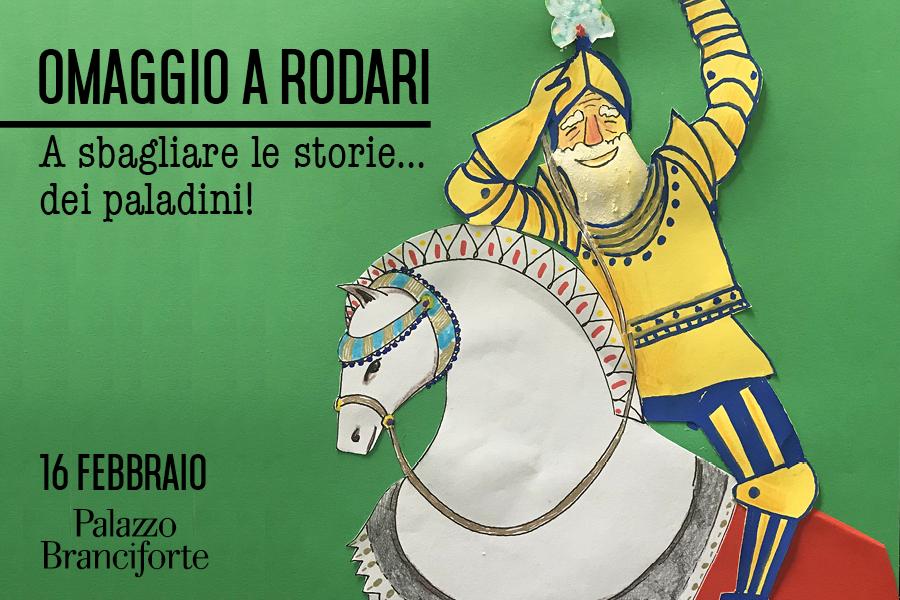Omaggio a Rodari – A sbagliare le storie…dei paladini!